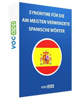 Synonyme für die zu häufig verwendeten spanischen Wörter