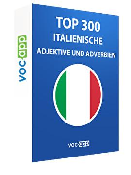 Top 300 italienische Adjektive und Adverbien