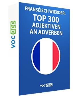 Franséisch Wierder: Top 300 Adjektiven an Adverben