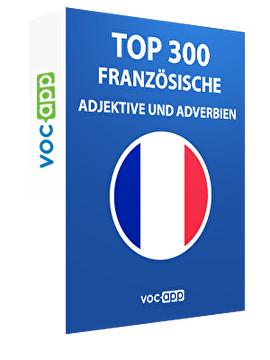 Top 300 französische Adjektive und Adverbien