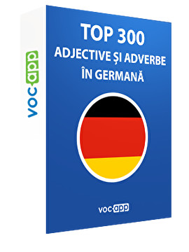 Top 300 adjective și adverbe în germană