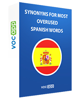 Synonyms for most overused Spanish words