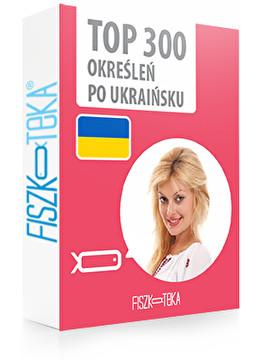 300 najważniejszych określeń po ukraińsku