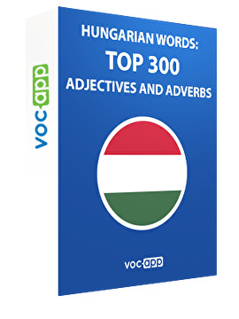 Hungarian words: Top 300 adjectives and adverbs