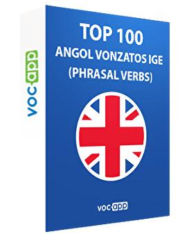 Top 100 angol vonzatos ige (phrasal verbs)